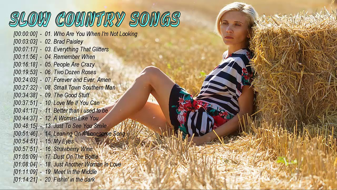 Popular slow country songs
